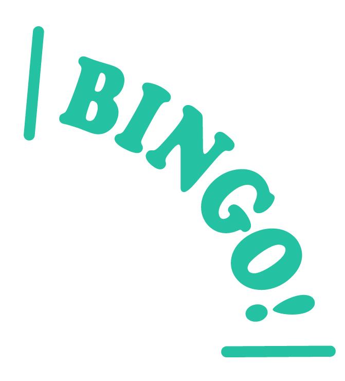 You bingo